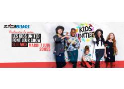ObjetRama : Partenaire des Kids United Font leur Show ! - Mardi 7 Juin 20h55
